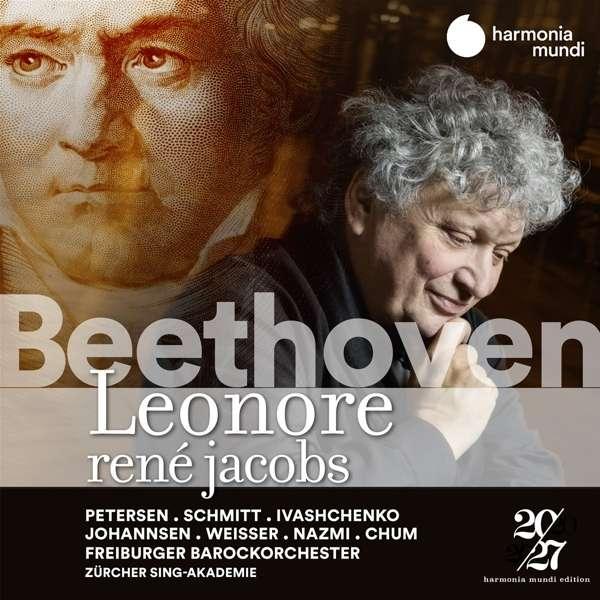 """""""O namenlose Freude""""! – René Jacobs' Einspielung von Beethovens Ur-Fidelio """"Leonore"""" ist eine wahre Sensation!"""
