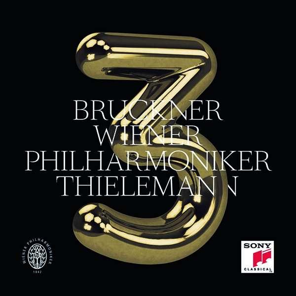 CD-Rezension: Anton Bruckner, Dritte Sinfonie, Christian Thielemann, Wiener Philharmoniker