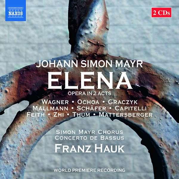 CD-Rezension: Johann Simon Mayr, ELENA