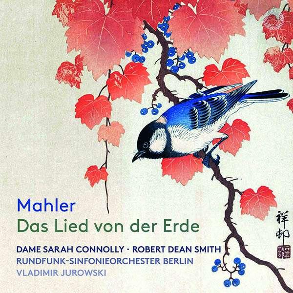 CD-Rezension: Gustav Mahler, Das Lied von der Erde, Vladimir Jurowski