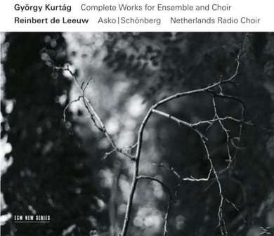 CD: György Kurtág: Complete Works for Ensemble and Choir