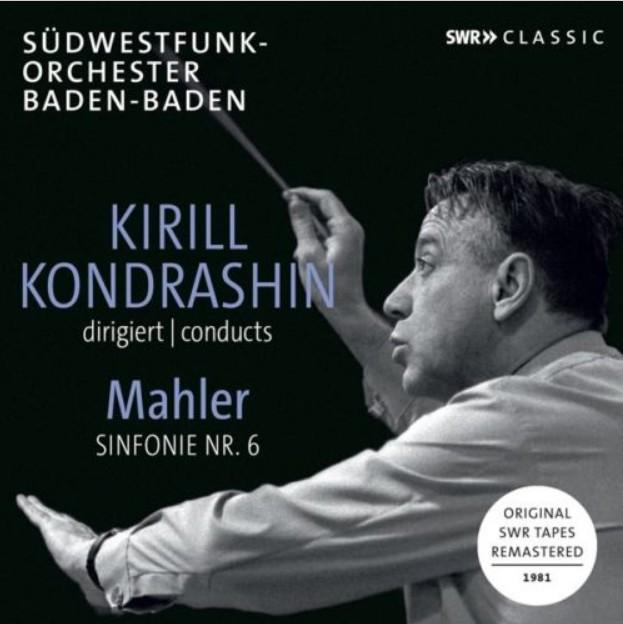 Kirill Kondrashin  dirigiert Mahler Sinfonie Nr.6, CD SWR 19416   NAXOS Deutschland – Rezension