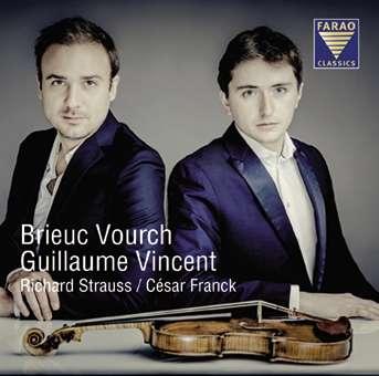 CD-Rezension: Richard Strauss / César Franck, Brieuc Vourch, Guillaume Vincent