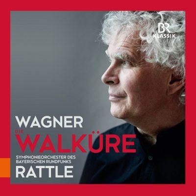Richard Wagner: Das Rheingold, Die Walküre, Symphonieorchester des Bayerischen Rundfunks Sir Simon Rattle  CD-Besprechung