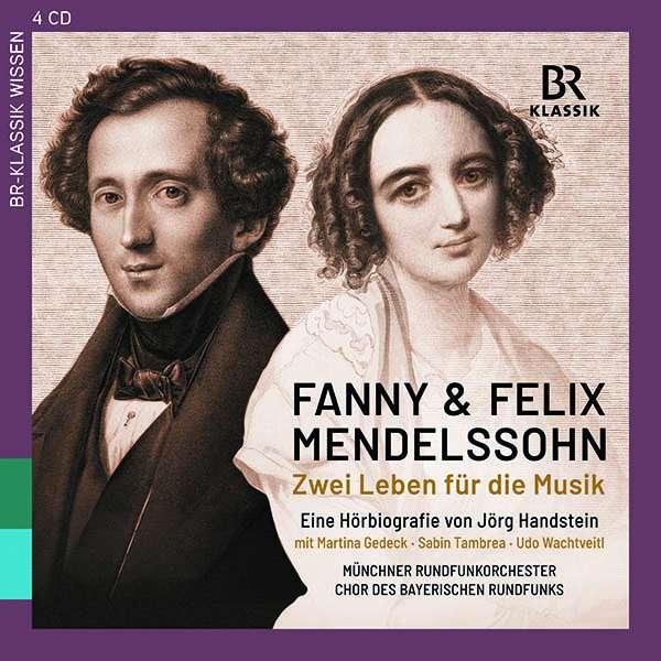 CD-Rezension: Fanny & Felix Mendelssohn. Zwei Leben für die Musik Eine Hörbiografie von Jörg Handstein