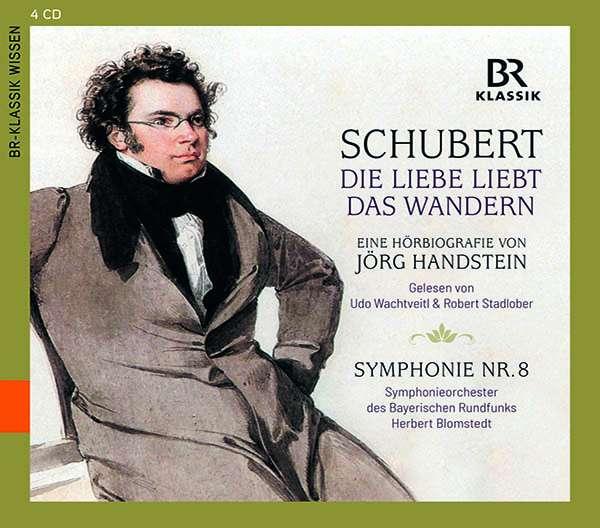 CD-Rezension: Schubert. Die Liebe liebt das Wandern. Eine Hörbiografie von Jörg Handstein