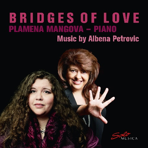 Plamena Mangova, Bridges of Love – Music by Albena Petrovic,  CD-Besprechung