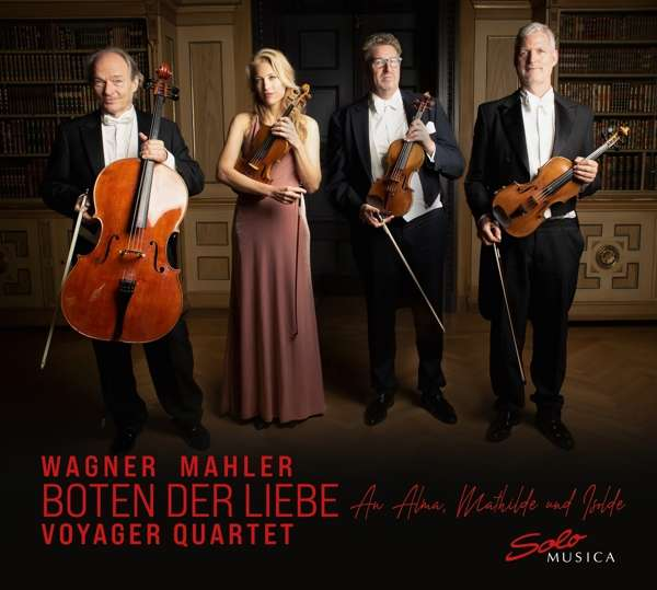 CD-Tipp: Wagner Mahler, Boten der Liebe, Voyager Quartet