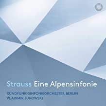 CD-Rezension, Vladimir Jurowski, Richard Strauss,Eine Alpensinfonie  klassik-begeistert.de