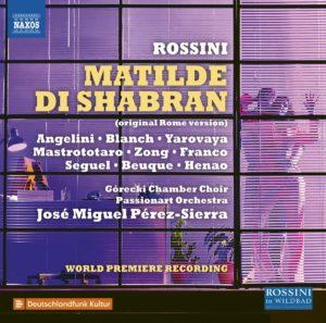"""CD-Rezension: Gioachino Rossini, """"Matilde di Shabran"""", José Miguel Pérez-Sierra, Passionart Orchestra"""