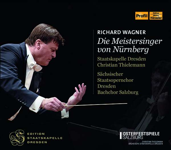 Richard Wagner, Die Meistersinger von Nürnberg, Sächsische Staatskapelle Dresden, Christian Thielemann,  CD-Besprechung