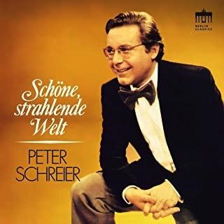 CD-Besprechung, Peter Schreier, Grosses Rundfunkorchester Berlin, Robert Hanell, Schöne, strahlende Welt  klassik-begeistert.de
