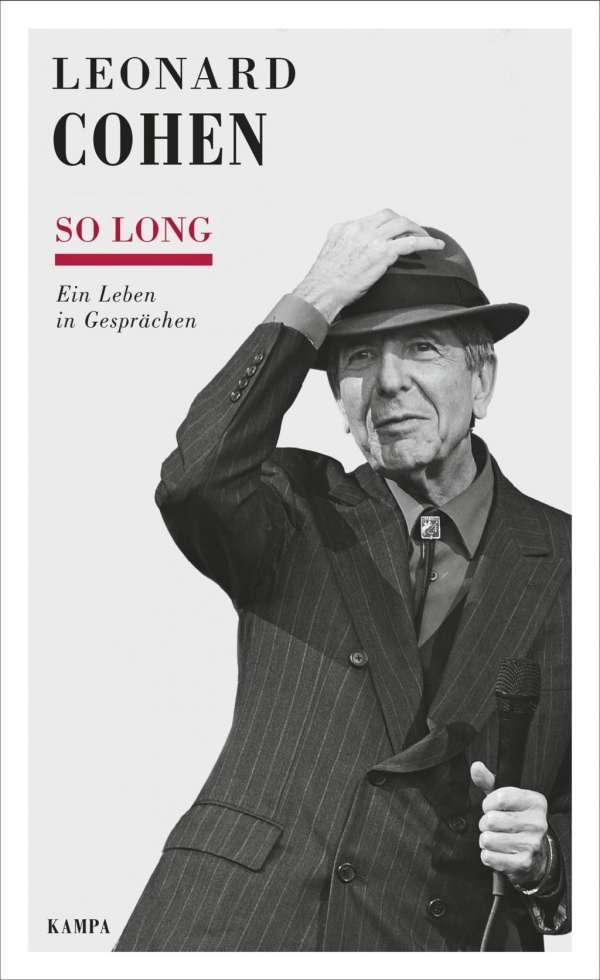 Schweitzers Klassikwelt 26: Leonard Cohen – Ein Leben in Gesprächen