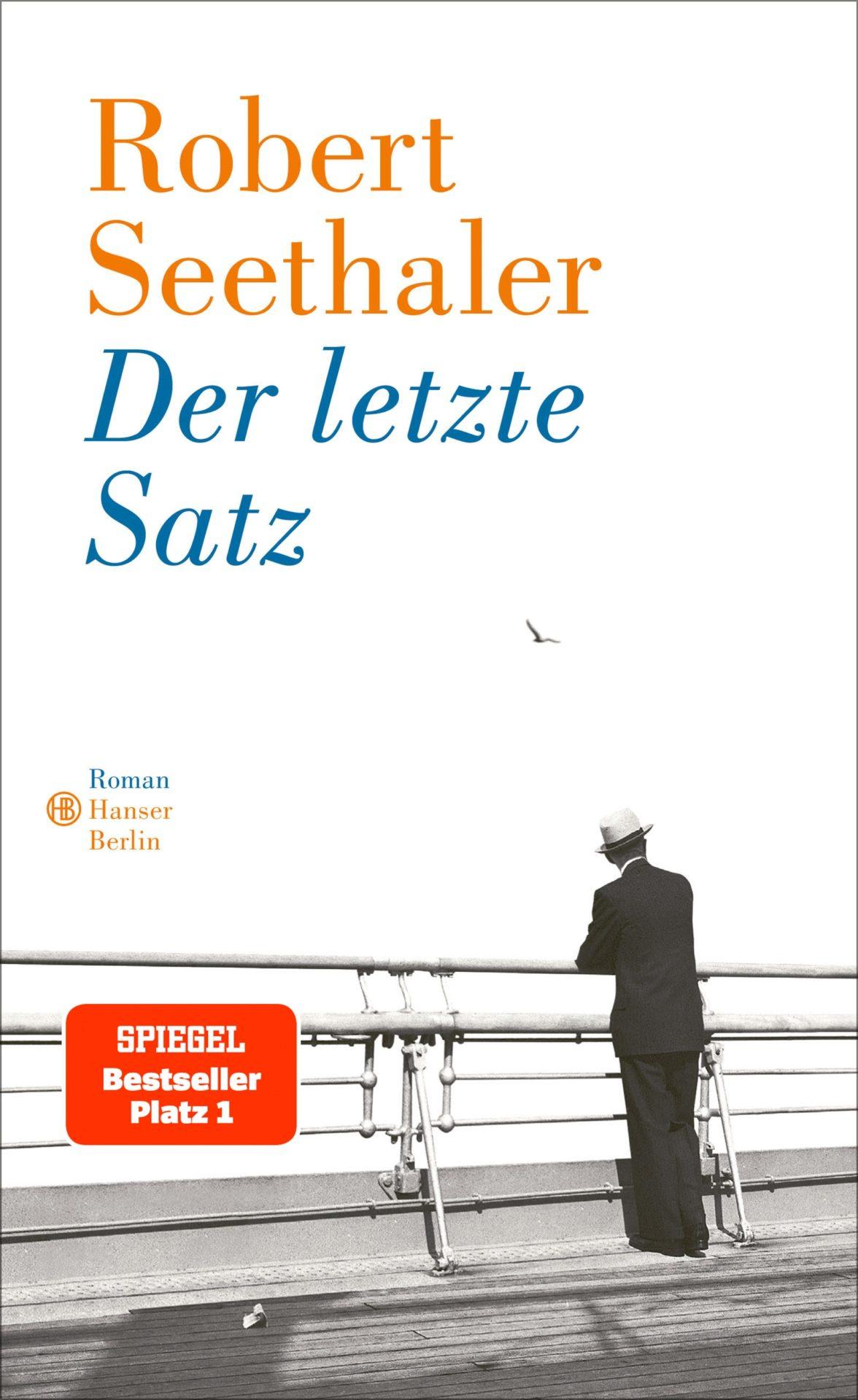 Buchbesprechung: Robert Seethaler, Der letzte Satz