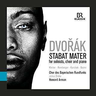 Antonín Dvořák, Stabat Mater, Chor des Bayerischen Rundfunks, Howard Arman  CD-Besprechung