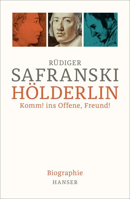 """""""…bald sind wir aber Gesang"""" – eine erweiterte Rezension zu Rüdiger Safranskis Hölderlin-Biographie (Teil 1)"""