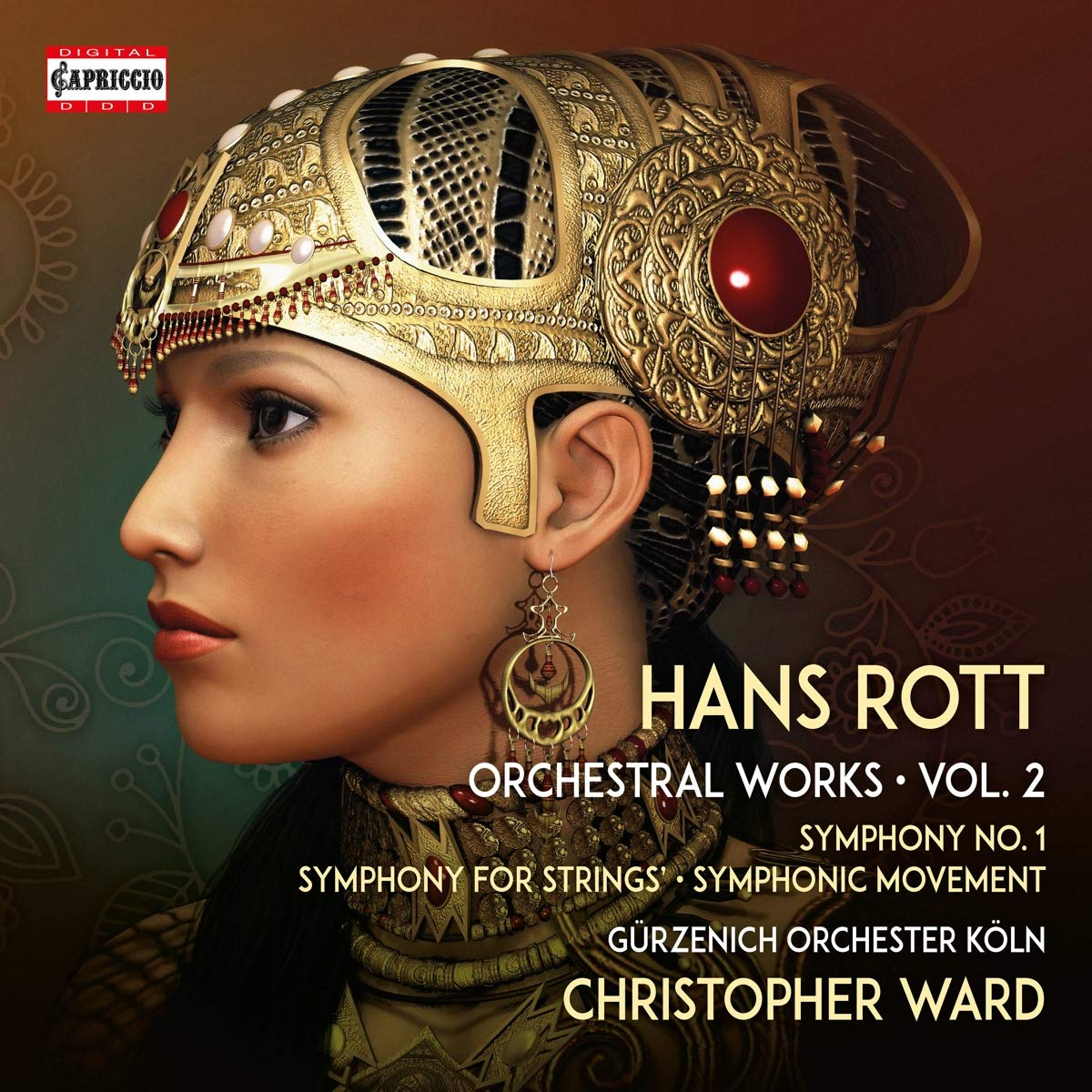 CD-Rezension: Hans Rott, Orchestral Works Vol. 2, Gürzenich Orchester Köln, Christopher Ward
