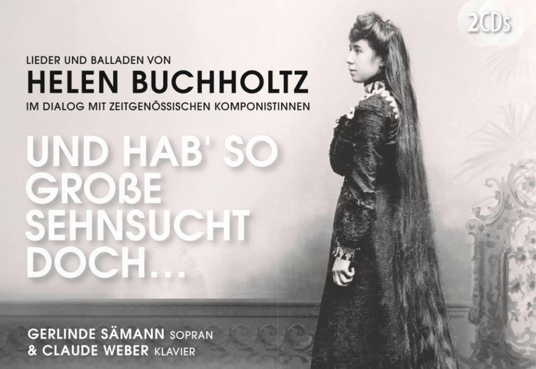 CD-Besprechung: Helen Buchholtz – Und hab' so große Sehnsucht doch…