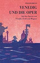 Buch Rezension: Willem Bruls, Venedig und die Oper,  Klassik-begeistert.de